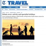 The Telegraph 25 Feb 2010: Britain 2010: activity and specialist holidays by Sophie Butler